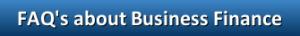 FAQ's about Business Finance